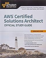 Aws Solutions Architect Associate Sg (Aws Certified Solutions Architect Official: Associate Exam)