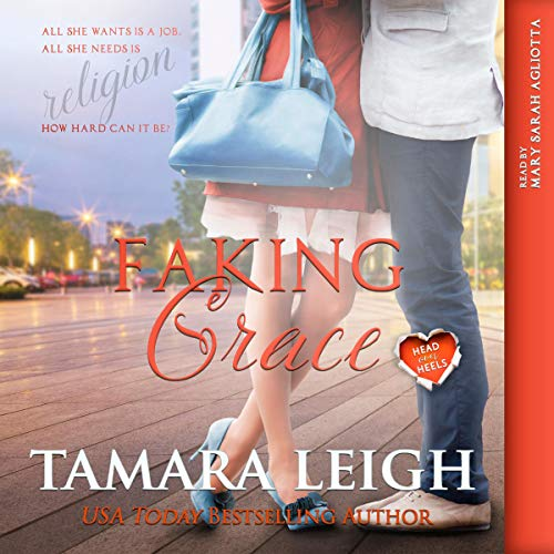 Faking Grace: A Head over Heels Inspirational Romance audiobook cover art