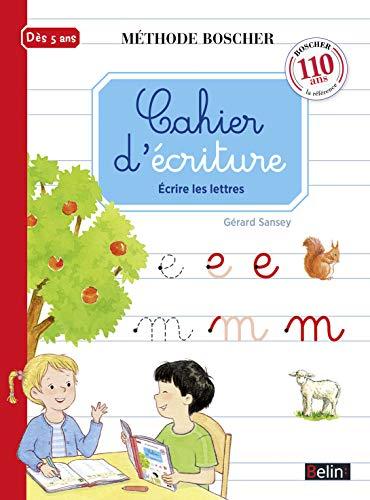 Methode Boscher/Cahier d'ecriture: Méthode Boscher (Méthode Boscher - Cahiers)
