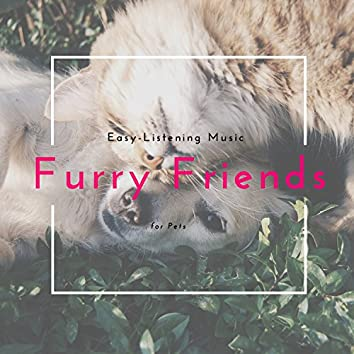 Furry Friends - Easy-Listening Music For Pets