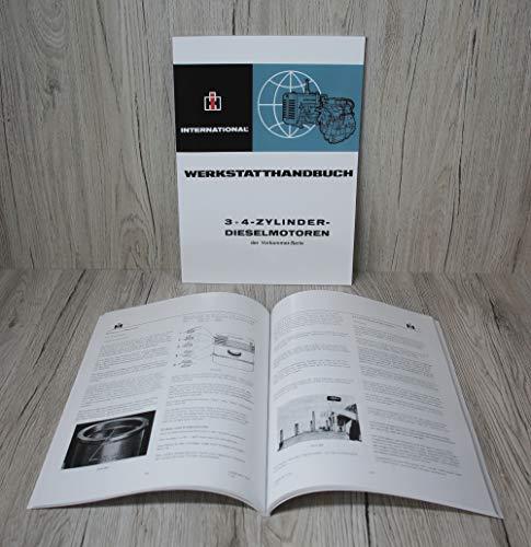 IHC Werkstatthandbuch Motor 3 + 4 – ZYLINDER - DIESELMOTOR der Vorkammer-Serie Traktor D-99 für DED – DED3 – D320 – D322 D-111 für 323 – 323V – D324 – D326 D-132 für DGD4