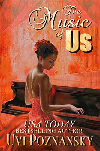 Book: The Music of Us (Still Life with Memories Book 3) by Uvi Poznansky