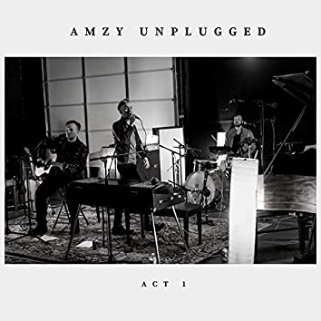 Unplugged: Act 1