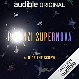 Ep. 4: Hide the Screw (Ponzi Supernova) cover art