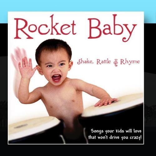 Shake, Rattle & Rhyme by Rocket Baby (2011-01-17)