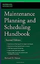 Maintenance Planning and Scheduling Handbook (McGraw-Hill Handbooks) by Richard (Doc) Palmer (2005-12-14)