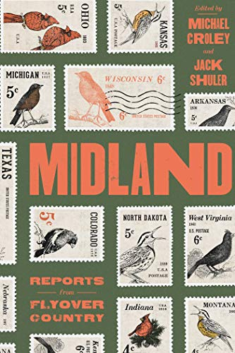 Midland: Reports from Flyover Country (English Edition)