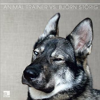 Animal Trainer vs. Björn Störig