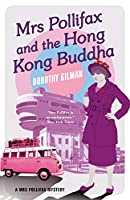 Mrs Pollifax and the Hong Kong Buddha (A Mrs Pollifax Mystery)