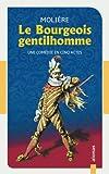 Le Bourgeois gentilhomme - Molière: Édition avec illustrations - CreateSpace Independent Publishing Platform - 25/10/2017
