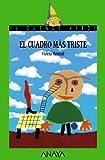 El cuadro más triste (LITERATURA INFANTIL (6-11 años) - El Duende Verde)