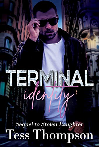 Book: Terminal Identity - Sequel to Stolen Laughter by Tess Thompson