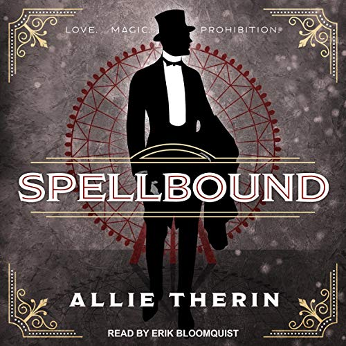 Magic in Manhattan 1 - Spellbound - Allie Therin