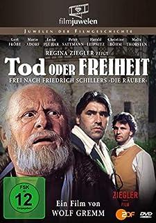 """Tod oder Freiheit - frei nach Friedrich Schillers """"Die Räuber"""""""