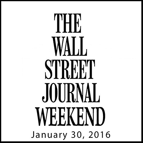 Weekend Journal 01-30-2016 audiobook cover art