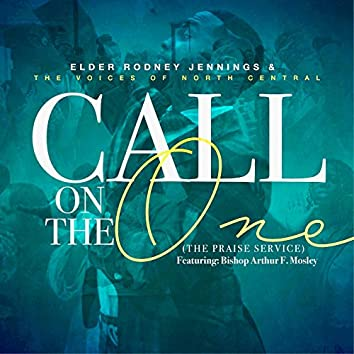 Call on the One (The Praise Service)