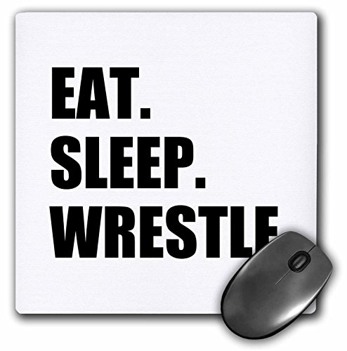 Eat Sleep Wrestle, black text wrestling fan wrestler sport enthusiast - Mouse Pad, 8 by 8 inches (mp_180458_1)