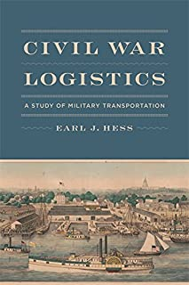 Civil War Logistics: A Study of Military Transportation