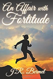 An Affair with Fortitude