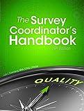 The Survey Coordinator's Handbook, 19th Edition