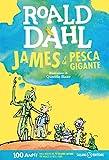 James e la pesca gigante (Italian Edition)