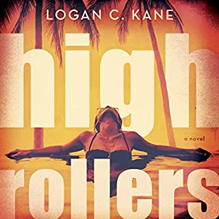 High Rollers: A Novel                   By:                                                                                                                                 Logan C. Kane,                                                                                        Shelby Mena                               Narrated by:                                                                                                                                 Teague Dean                      Length: 6 hrs and 21 mins     10 ratings     Overall 4.8