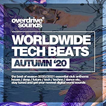 Worldwide Tech Beats (Autumn '20)