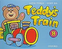 Teddy's Train: Activity Book B: Teddy's Train: Activity Book B Activity Book B by Lucia Tomas Vicky Gil(2000-03-01)
