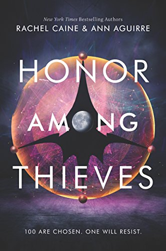 Amazon.com: Honor Among Thieves (Honors Book 1) eBook: Caine, Rachel,  Aguirre, Ann: Kindle Store