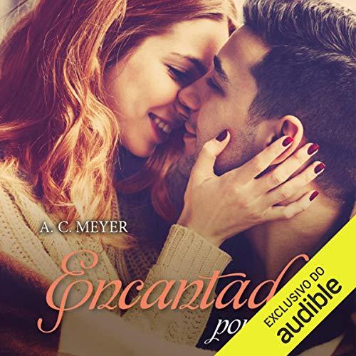 Encantada por você [Enchanted by You] audiobook cover art