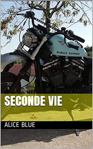 Seconde vie (French Edition)
