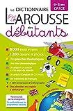 Larousse dictionnaire des débutants 6/8 ans CP/CE