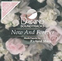 Now And Forever [Accompaniment/Performance Track] by Made Popular By: Richard Marx
