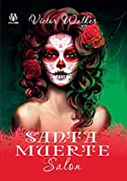 Santa Muerte Salon (English edition)