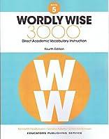Wordly Wise, Grade 5: Direct Academic Vocabulary Instruction