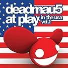 Deadmau5 at Play in the USA - Vol. 1
