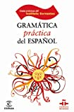 Gramática práctica del español...