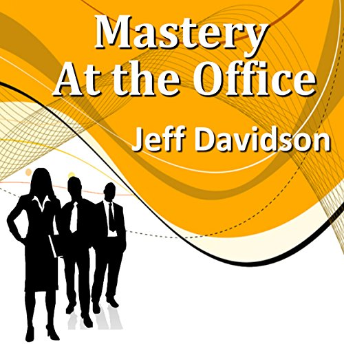 Mastery at the Office audiobook cover art