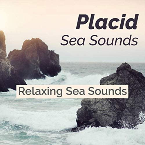 Relaxing Sea Sounds