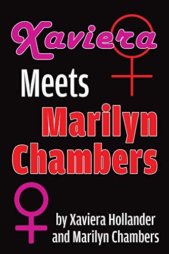 Xaviera Meets Marilyn Chambers (English Edition)