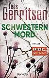 Schwesternmord: Ein Rizzoli-&-Isles-Thriller (Rizzoli-&-Isles-Serie 4) (German Edition)