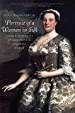 Portrait of a Woman in Silk: Hidden Histories of the British...