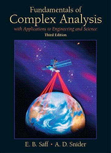 Compare Textbook Prices for Fundamentals of Complex Analysis: with Applications to Engineering and Science Classic Version  Pearson Modern Classics for Advanced Mathematics Series 3 Edition ISBN 9780134689487 by Saff, Edward,Snider, Arthur D.