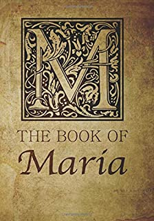 The Book of Maria: Personalized name monogramed letter M journal notebook in antique distressed style. Great gift for writers, creative literary & lovers of arts and crafts style calligraphy.