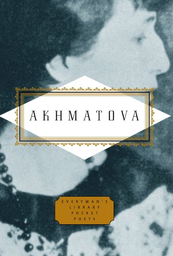 Price comparison product image Anna Akhmatova: Poems (Everyman's Library POCKET POETS)