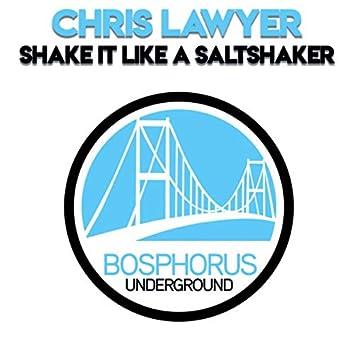 Shake It Like a Saltshaker