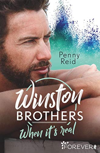 Winston Brothers: When it's real (Green Valley 7) von [Penny Reid, Uta Hege]
