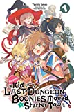 Suppose a Kid from the Last Dungeon Boonies Moved to a Starter Town, Vol. 1 (light novel) (Suppose a Kid fron the Last Dungeon Boonies Moved to a Starter Town (light novel)) (English Edition)