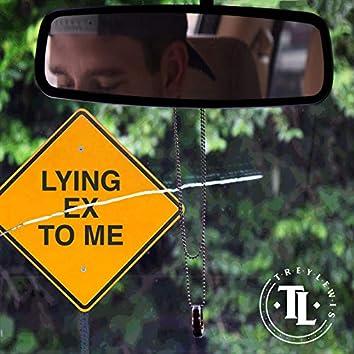 Lying Ex to Me