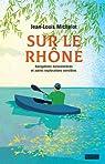 Sur le Rhône par Michelot